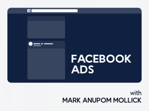 Facebook Ads & Marketing Mastery 2020