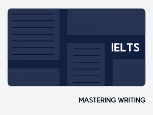 Mastering IELTS Writing: Academic & General
